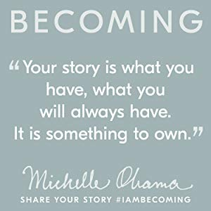 #IamBecoming - Michelle Obama